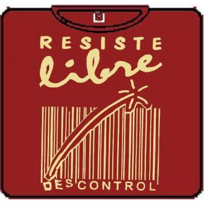 RESISTE LIBRE:  DESCONTROL 100
