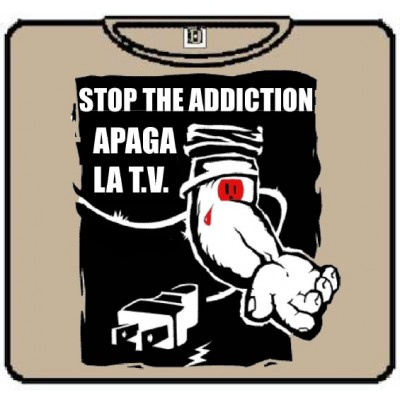 STOP THE ADICTION APAGA LA TV 100