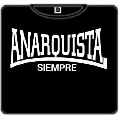 ANARQUISTA SIEMPRE 100