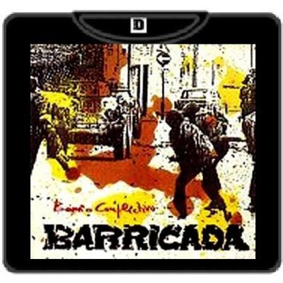 BARRICADA Barrio conflictivo 100