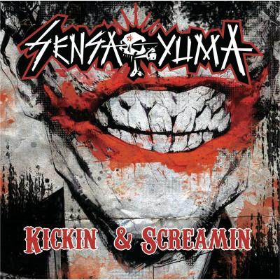 SENSA YUMA Kickin & screamin