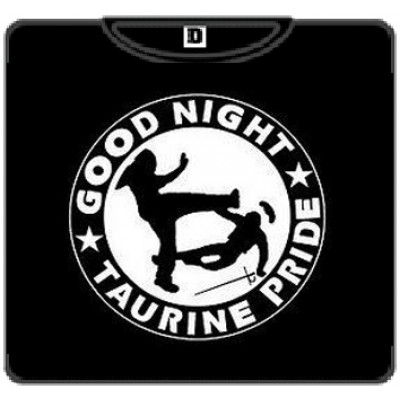 GOOD NIGHT TAURINE PRIDE