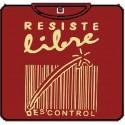 RESISTE LIBRE:  DESCONTROL
