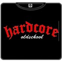 HARDCORE Old school