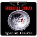GUERRILLA URBANA spanish diarrea