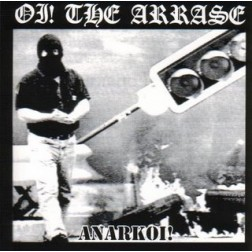OI THE ARRASE  Anarkoi! OI THE ARRASE  Anarkoi!