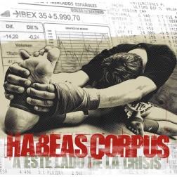 HABEAS CORPUS A este lado de la crisis   (2014) HABEAS CORPUS A este lado de la crisis   (2014)