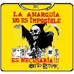 ASTO PITUAK La anarquía no es imposible ASTO PITUAK La anarquia no es imposible 100