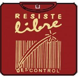 RESISTE LIBRE - DESCONTROL RESISTE LIBRE:  DESCONTROL 100