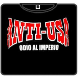 ANTI-USA Odio al imperio ANTI-USA Odio al imperio 100