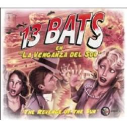13 BATS La venganza del sol  (2013) 13 BATS La venganza del sol  (2013)