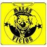 MALOS VICIOS-2 Pallaso amarilla 100